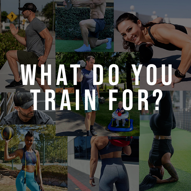 That Do You Train For?